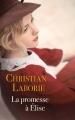Couverture La promesse à Elise Editions France Loisirs 2016