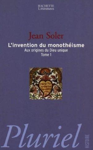 Couverture Aux origines du Dieu unique, tome 1: L'invention du monothéisme