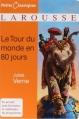 Couverture Le tour du monde en quatre-vingts jours / Le tour du monde en 80 jours Editions Larousse (Petits classiques) 2009