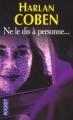 Couverture Ne le dis à personne... Editions Pocket 2013