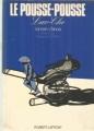 Couverture Le pousse-pousse Editions Robert Laffont (Pavillons) 1973