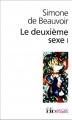 Couverture Le deuxième sexe, tome 1 : Les faits et les mythes Editions Folio  (Essais) 2013