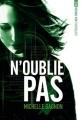 Couverture Expérience Noa Torson, tome 3 : N'oublie pas Editions France Loisirs 2016