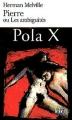Couverture Pierre ou les ambiguïtés Editions Folio  1999