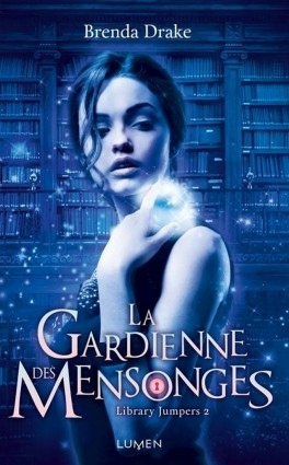 Couverture Library Jumpers, tome 2 : La Gardienne des mensonges