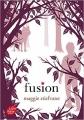 Couverture Les loups de Mercy Falls, tome 3 : Fusion Editions Le Livre de Poche (Jeunesse) 2013