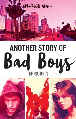 Couverture Another Story of Bad Boys