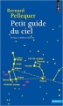 Couverture Petit guide du ciel Editions Points 2014