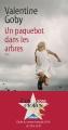 Couverture Un paquebot dans les arbres Editions Actes Sud 2016