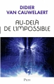 Couverture Au-delà de l'impossible Editions Plon 2016