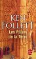 Couverture Les piliers de la terre Editions Le Livre de Poche 2016