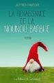 Couverture La renaissance de la nounou barbue Editions du camembert 2016