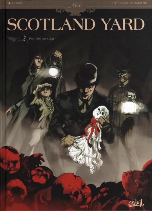 Couverture Scotland Yard, tome 2 : Poupées de sang