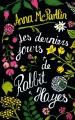 Couverture Les derniers jours de Rabbit Hayes Editions France Loisirs 2016