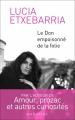 Couverture Le don empoisonné de la folie Editions Mazarine 2017