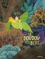Couverture Le Doudou des bois Editions Sarbacane 2016