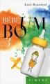 Couverture Bébé boum, tome 3 Editions France Loisirs (Piment) 2016