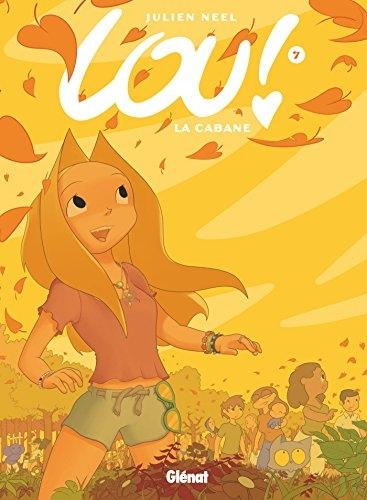 Couverture Lou !, tome 7 : La cabane