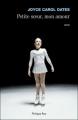 Couverture Petite soeur, mon amour Editions Philippe Rey 2014