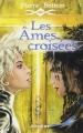 Couverture Les âmes croisées Editions Rageot 2010