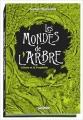 Couverture Les mondes de l'arbre, tome 1 : Céleste et La Prophétie Editions PlayBac 2017