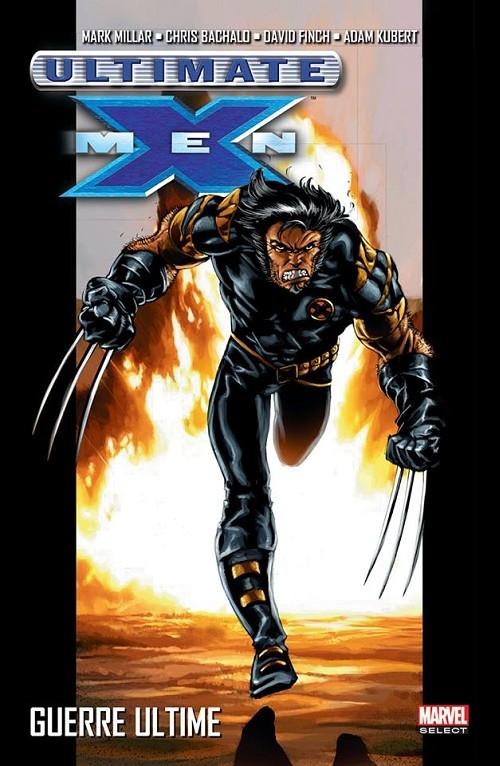 Couverture Ultimate X-Men, tome 03 : Le retour du roi / Guerre ultime