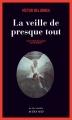 Couverture La veille de presque tout Editions Actes Sud (Actes noirs) 2017