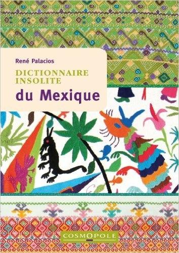 Couverture Dictionnaire Insolite du Mexique