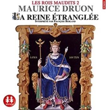 Couverture Les rois maudits, tome 2 : La reine étranglée
