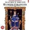 Couverture Les rois maudits, tome 2 : La reine étranglée Editions Sixtrid 2015