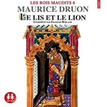 Couverture Les rois maudits, tome 6 : Le lis et le lion