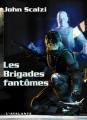 Couverture Le vieil homme et la guerre, tome 2 : Les brigades fantômes Editions L'Atalante (La Dentelle du cygne) 2007
