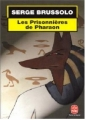 Couverture Les prisonnières de Pharaon Editions Le Livre de Poche 2001