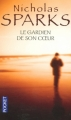 Couverture Le gardien de son coeur Editions Pocket 2007