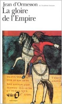 Couverture La Gloire de l'Empire, tome 1