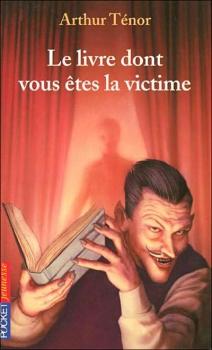 Couverture Le livre dont vous êtes la victime