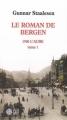 Couverture Le roman de Bergen, tome 1 : 1900 l'aube, partie 1 Editions Gaïa 2007