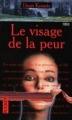 Couverture Le visage de la peur Editions Pocket (Terreur) 2000
