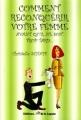 Couverture Comment reconquérir votre femme avant qu'il ne soit trop tard... Editions de la Lagune (Senso) 2005