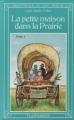 Couverture La petite maison dans la prairie, tome 1 Editions Flammarion (Bibliothèque du chat perché) 1978