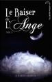 Couverture Le baiser de l'ange, tome 3 : Âmes soeurs Editions Hachette (Black Moon) 2010