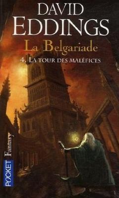 Couverture La Belgariade, tome 4 : La Tour des maléfices