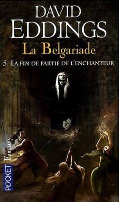Couverture La Belgariade, tome 5 : La Fin de partie de l'Enchanteur