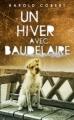 Couverture Un hiver avec Baudelaire Editions Héloïse d'Ormesson 2009