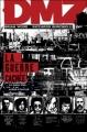 Couverture DMZ, tome 05 : La guerre cachée Editions Panini (100% Vertigo) 2009