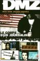 Couverture DMZ, tome 02 : Le corps d'un journaliste Editions Panini (100% Vertigo) 2008