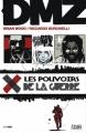 Couverture DMZ, tome 07 : Les pouvoirs de la guerre Editions Panini (100% Vertigo) 2010