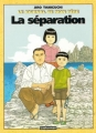 Couverture Le journal de mon père, tome 2 : La séparation Editions Casterman 2000
