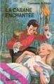 Couverture La cabane enchantée Editions Casterman 1993