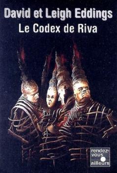 Couverture Le Codex de Riva : Études préliminaires de la Belgariade et de la Mallorée